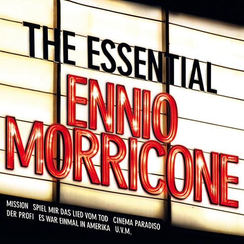 MORRICONE, Ennio: Essential Ennio Morricone (The)