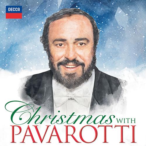 PAVAROTTI, Luciano: Christmas with Pavarotti