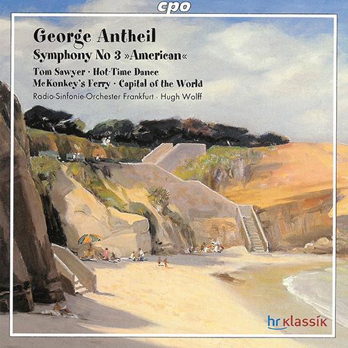 ANTHEIL, G.: Symphony No. 3,