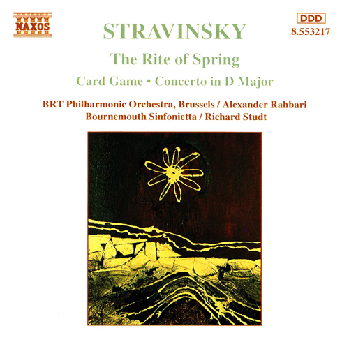 """CD Cover for """"Stravinsky The Rite of Spring, Card Game, and Concerto in D Major,"""" with the BRT Philharmonic Orchestra, Alexander Rahbari Bournemouth Sinfonietta, and Richard Studt"""