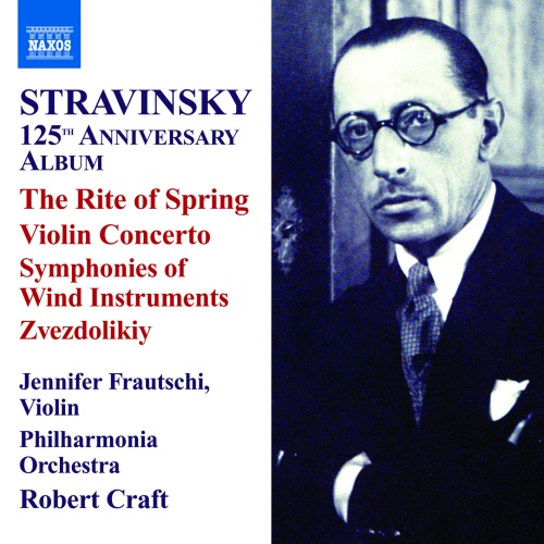 """CD Cover for """"Stravinsky 125th Anniversary Album,"""" which contains """"The Rite of Spring,"""" """"Violin Concerto,"""" """"Symphonies of Wind Instruments,"""" and Zvezdolikiy,"""" with Jennifer Frautschi on violin, the Philharmonia Orchestra, and Robert Craft"""