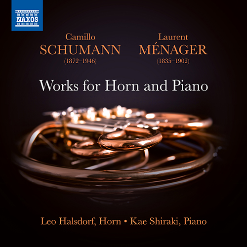 SCHUMANN, C. / MÉNAGER, L.: Horn and Piano Works (Halsdorf, Kae Shiraki)