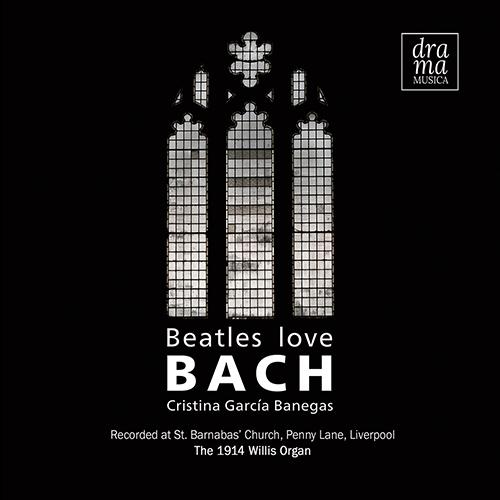 BEATLES LOVE BACH (García Banegas)