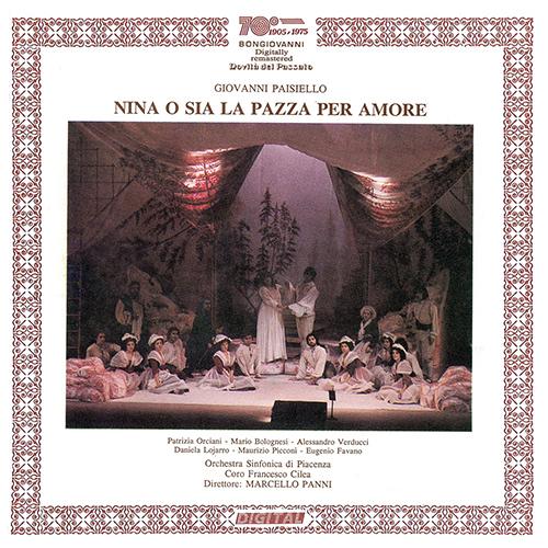 ジョヴァンニ・パイジェッロ : 歌劇「ニーナ、または恋に狂った娘 ...